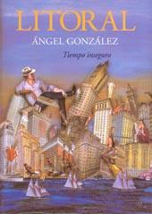 Ángel González Tiempo inseguro